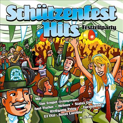 Schützenfest Hits: Festzeltparty