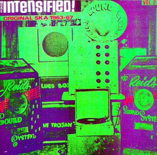 More Intensified Original Ska (1963-1967)