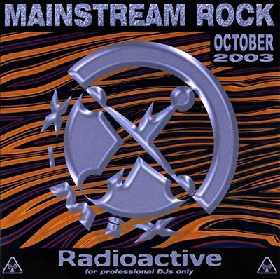 Radioactive: Mainsream Rock Series (October 2003)