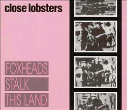 Foxheads Stalk This Land