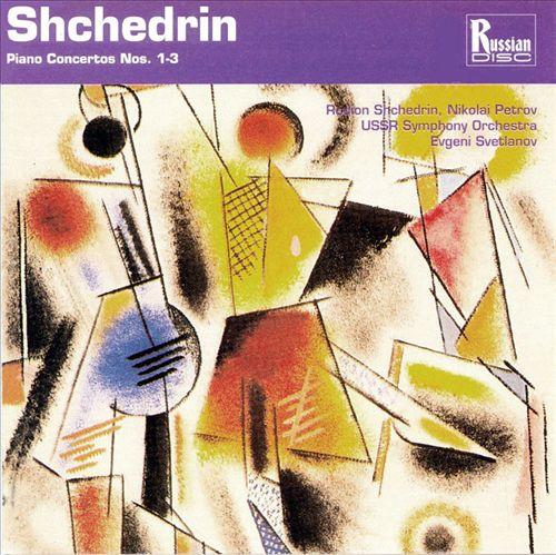 Shchedrin: Piano Concertos 1 - 3