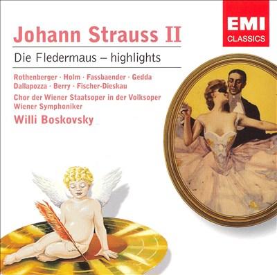 Johann Strauss II: Die Fledermaus [Highlights]