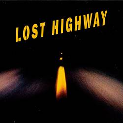 Lost Highway [Original Motion Picture Soundtrack]