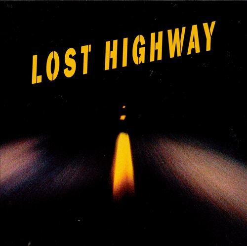 Lost Highway [Original Motion Picture Soundtrack]