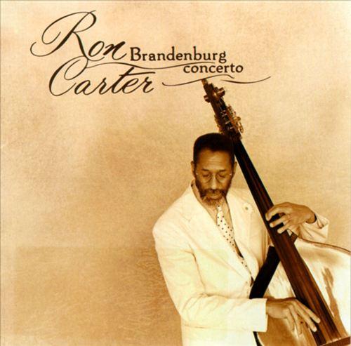 Ron Carter: Brandenburg Concerto