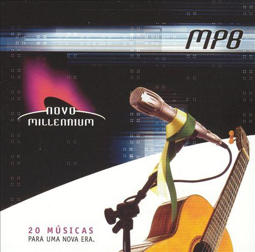 Novo Millennium: MPB
