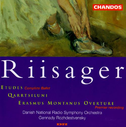 Riisager: Etudes; Qarrtsiluni; Erasmus Montanus Overture