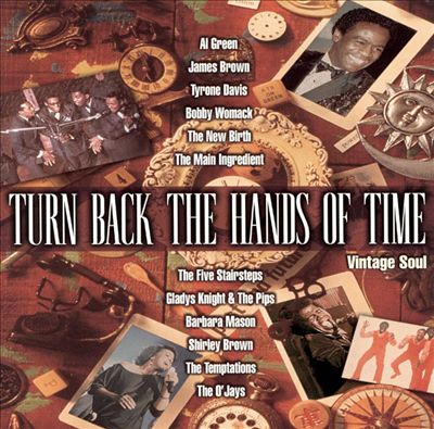 Turn Back the Hands of Time: Vintage Soul