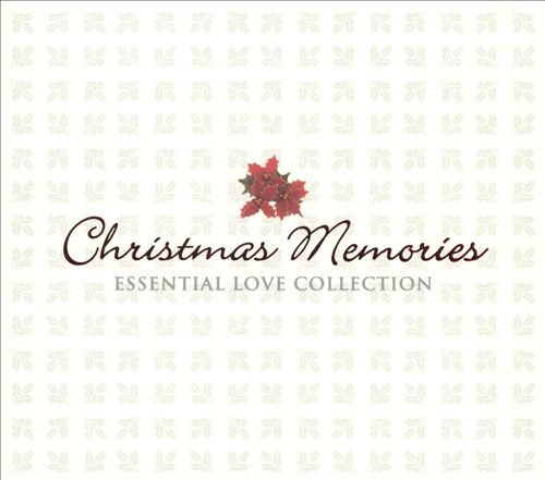 Christmas Memories: Essential Love Collection
