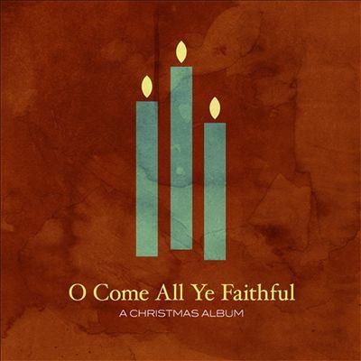 O Come All Ye Faithful [Mixed Repertoire]