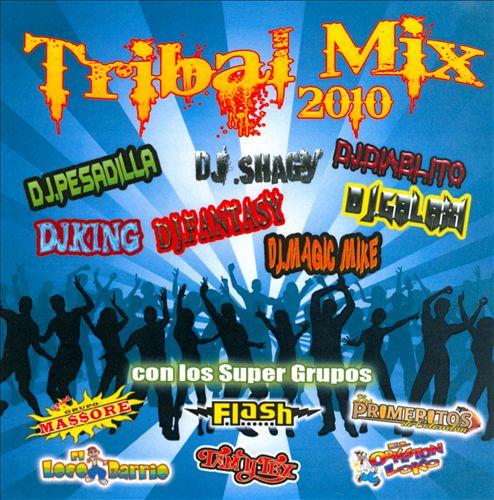 Tribal Mix 2010