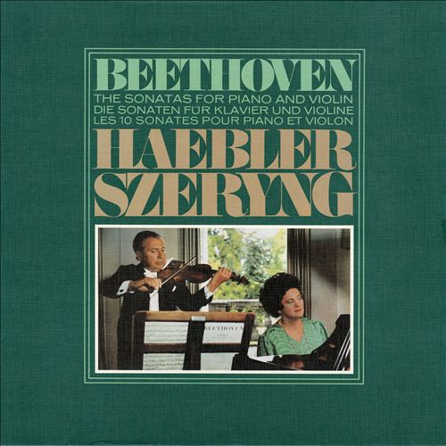 Beethoven: The Sonatas for Piano and Violin