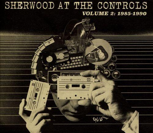 Sherwood at the Controls, Vol. 2: 1985-1990