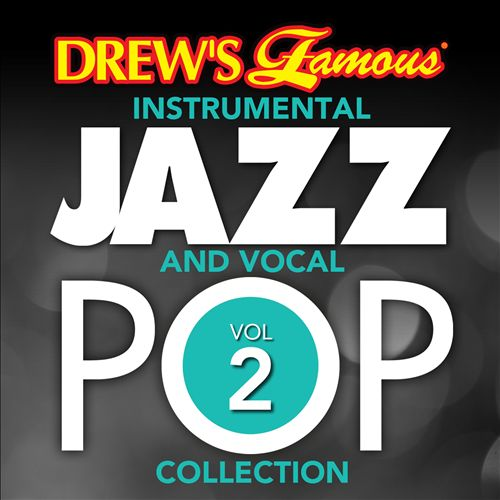 Drew's Famous Instrumental Jazz and Vocal Pop Collection, Vol. 2