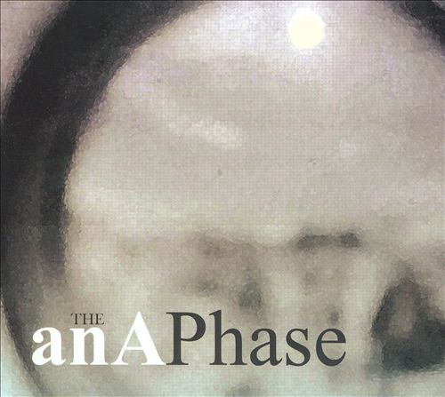The anA Phase