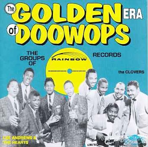 The Golden Era of Doo-Wops: Rainbow Records