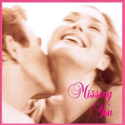 Missing You [EMI 2008]