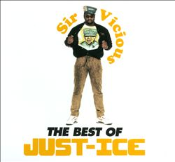 Sir Vicious: The Best of Just-Ice