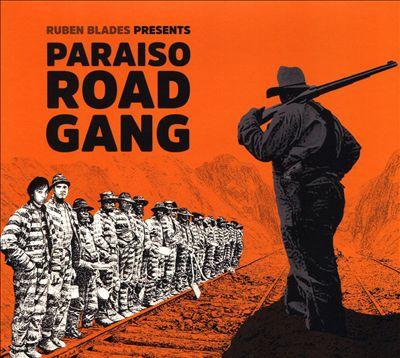 The Paraiso Road Gang