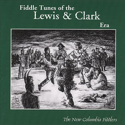 Fiddle Tunes of the Lewis & Clark Era