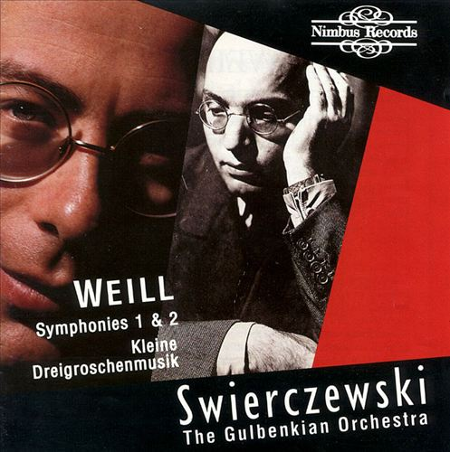Weill: Symphonies 1 & 2