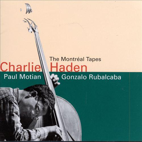 The Montreal Tapes [Paul Motian/Gonzalo Rubalcaba]