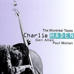 The Montreal Tapes [Geri Allen/Paul Motian]