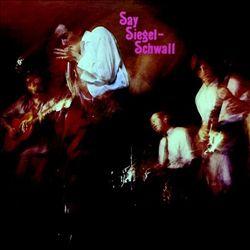 Say Siegel-Schwall