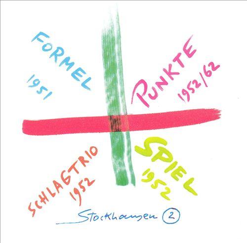 Stockhausen: Formel; Schlagtrio; Spiel