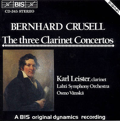 Crussell: The Three Clarinet Concertos