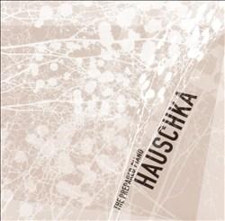 Hauschka: The Prepared Piano