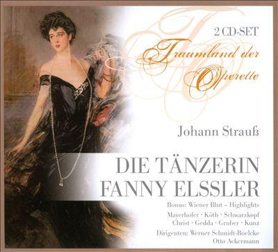 Johann Strauß: Die Tänzerin Fanny Elssler