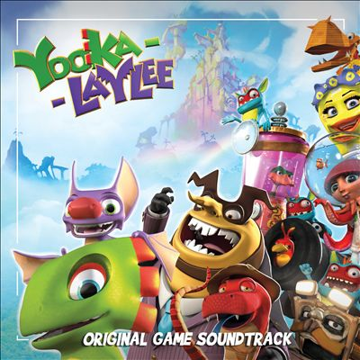 Yooka-Laylee [Original Game Soundtrack]