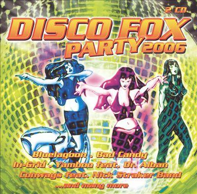 Disco Fox Party 2006