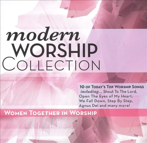 Modern Worship Collection: Women Together in Worship