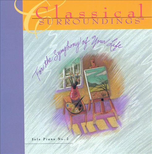 Classical Surroundings Vol. 10 (Solo Piano 2)