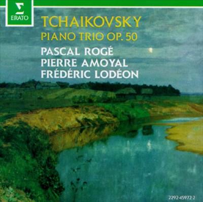 Pyotr Il'yich Tchaikovsky: Trio Opus 50
