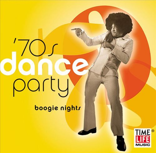 Sounds of the Seventies: Dance Party - Boogie Nights