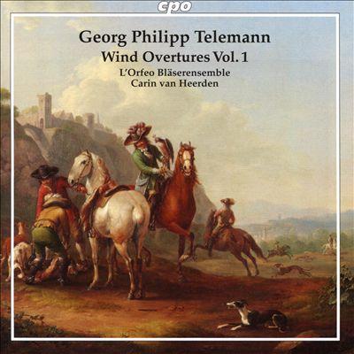 Georg Philipp Telemann: Wind Overtures, Vol. 1