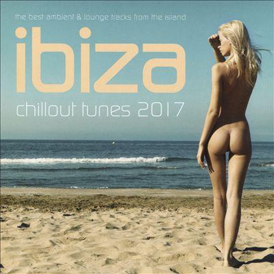 Ibiza Chillout Tunes 2017