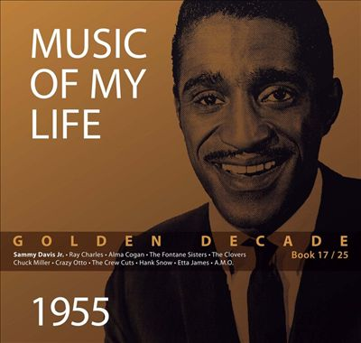 Music of My Life: Golden Decade, Vol. 17 - 1955