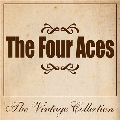 The Four Aces: The Vintage Collection