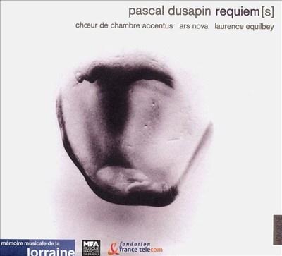 Dusapin: Requiem(s)