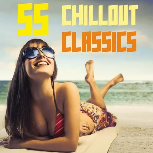 55 Chill Out Classics