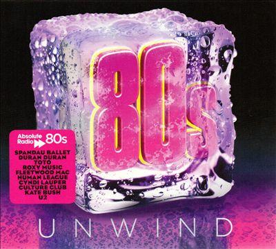 Absolute 80s Unwind
