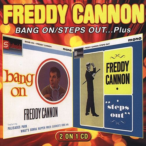 Bang On/Freddy Cannon Steps Out...Plus