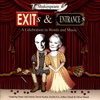 Exits & Entrances: Shakespeare Celebration in Words & Music