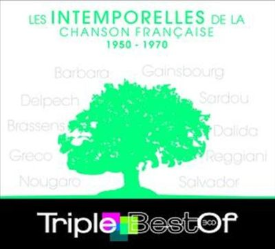 Triple Best of Les Intemporelles de La Chanson