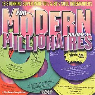 For Modern Millionaires, Vol. 1: 18 Stunning Super Rare 70s & 80s Soul Indemanders