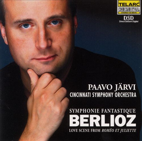 Berlioz: Symphonie fantastique, Op. 14; Love Scene from Roméo et Juliette